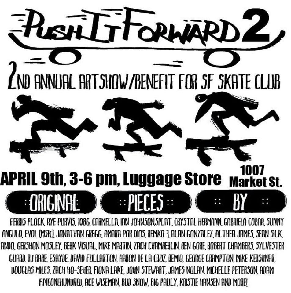 Luggage Store Gallery: 'Push It Forward 2' @ Luggage Store Gallery | San Francisco | California | United States