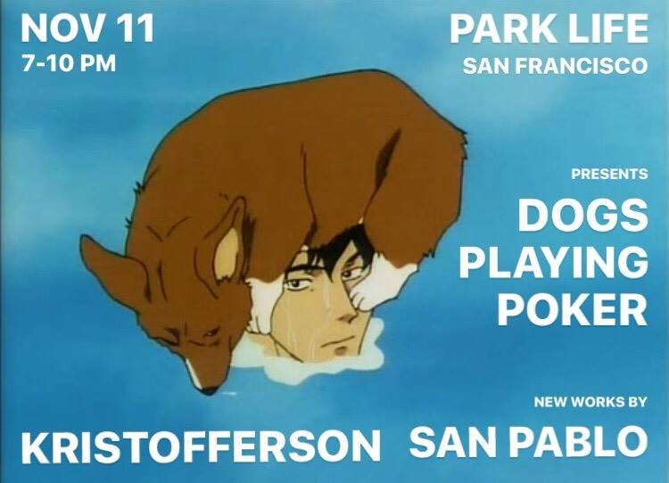 Park Life Gallery: Kristofferson San Pablo 'Dogs Playing Poker' @ Park Life  | San Francisco | California | United States