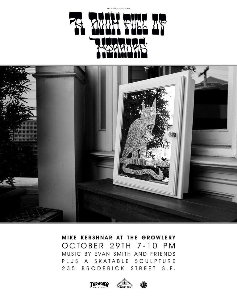 The Growlery: Michael Kershnar 'A Room Full of Mirrors' @ The Growlery | San Francisco | California | United States