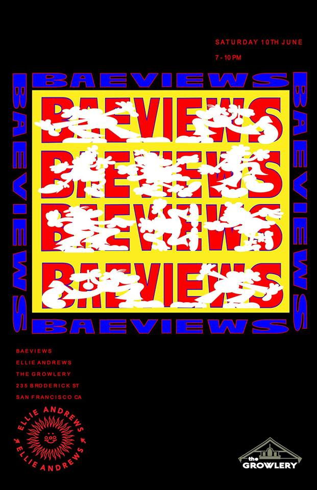 The Growlery: Ellie Andrews 'Baeviews' @ The Growlery | San Francisco | California | United States